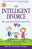 img - for The Intelligent Divorce: Taking Care of Yourself book / textbook / text book