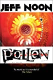 Front cover for the book Pollen by Jeff Noon