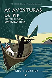 As Aventuras de Pip: Conto de uma contrabandista