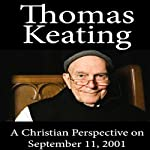Christian Perspective on September 11, 2001 | Thomas Keating