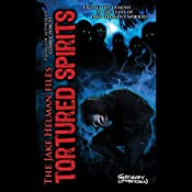 Tortured Spirits: The Jake Helman Files, Book 4 | Gregory Lamberson