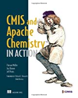 CMIS and Apache Chemistry in Action Front Cover