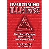 ABIS_EBOOKS  Amazon, модель Overcoming Illness. The Illness Paradox and the secrets to reclaiming your health., артикул B07B22Y3XL