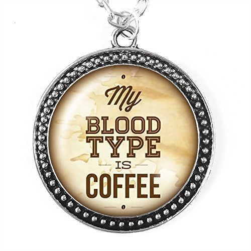 My Blood Type Is Coffee - Necklace, Silver Pendant with Domed Glass (Starbucks Coffee Costume)