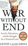 War Without End, Anton LaGuardia and Anton La Guardia, 031231633X