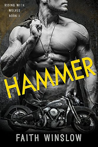 Hammer Motorcycle (HAMMER: Wolves MC (Riding With Wolves Book 1))