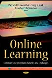 img - for Online Learning: Common Misconceptions, Benefits and Challenges (Education in a Comparative and Globalizing World) book / textbook / text book