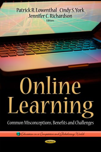 Online Learning: Common Misconceptions, Benefits and Challenges (Education in a Comparative and Globalizing World)