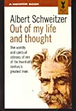 albert schweitzer; out of my life and thought
