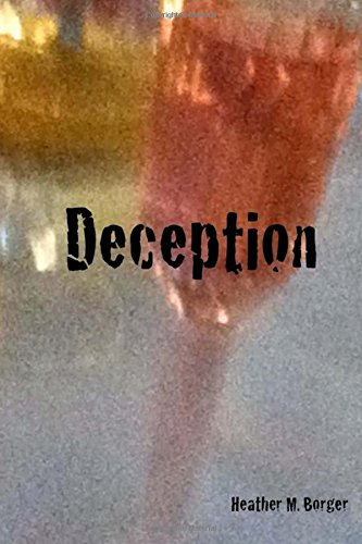 Deception: Book 2 in a series of secrets, deception, and betrayal (One Secret Too Many) (Volume 2)