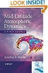 Mid-Latitude Atmospheric Dynamics: A...