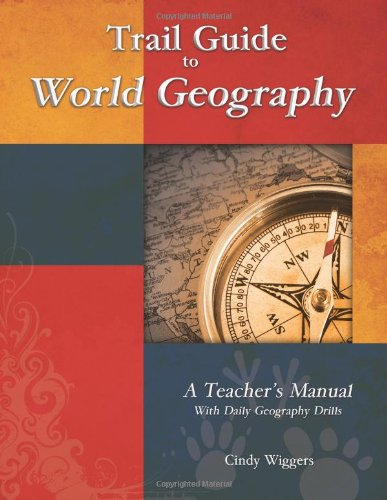Trail Guide To World Geography (Geography Matters)