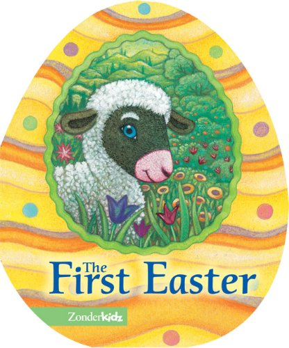 The First Easter (Easter Board Books) (Easter Basket Home Depot)