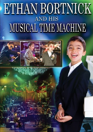 Ethan Bortnick and His Musical Time Machine DVD