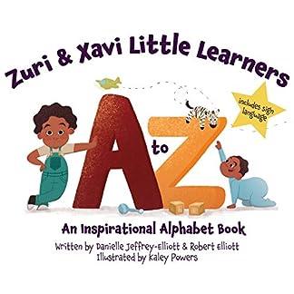 Zuri & Xavi Little Learners: A to Z An Inspirational Alphabet Book