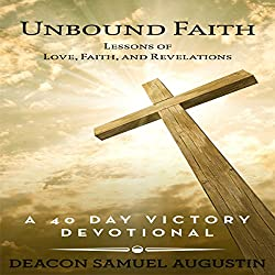 Unbound Faith: Lessons of Love, Faith, and Revelations