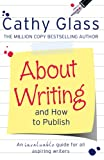 About Writing and How to Publish, Cathy Glass, 0007542216