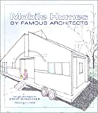 Mobile Homes by Famous Architects, , 0764920243