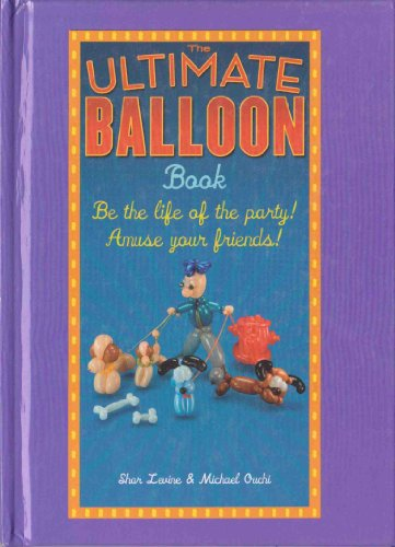 The Ultimate Balloon Book