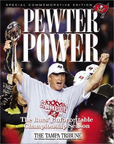 (Pewter Power: The Bucs' Unforgettable Championship Season)