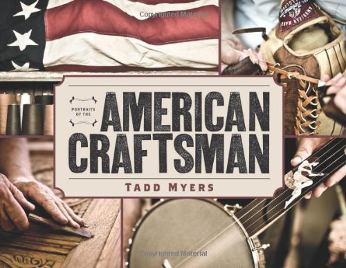 - Portraits of the American Craftsman