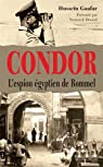 Condor. L'espion égyptien de Rommel par Eppler