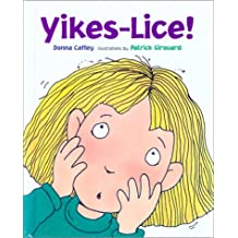 Yikes―Lice!