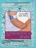 Somebody's Baby, Charlotte Vale Allen, 0786263946