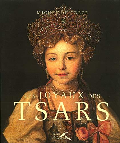 Les joyaux des tsars (French Edition) Michel De Grèce