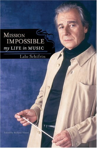 Mission Impossible: My Life In Music (Studies In Jazz)