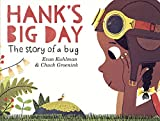 #5: Hank's Big Day: The Story of a Bug