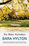 Too Many Yesterdays, Sara Hylton, 1847511635