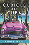 Cubicle to Cuba: Desk Job to Dream Job