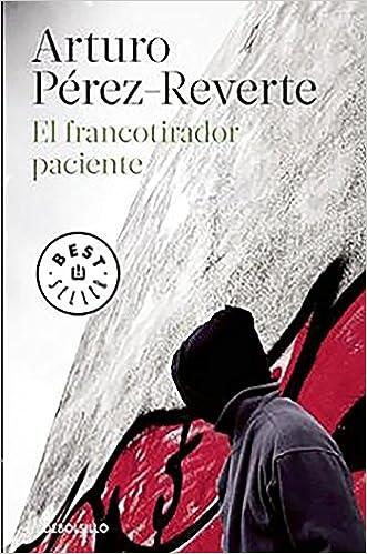 el francotirador paciente the sniper bids his time spanish edition