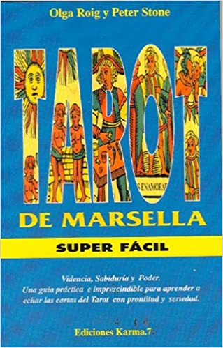 Tarot de Marsella Super Facil (Spanish Edition): O. Roig ...