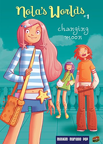 Changing Moon: Book 1 (Nola's Worlds)