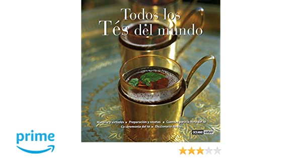 Todos los Tes del mundo/ All the Teas of the World (Sabores Del Mundo) (Spanish Edition): Francesc Miralles: 9788475563237: Amazon.com: Books
