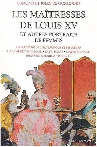 Livres gratuits Les Maîtresses de Louis XV et Autres Portraits de femmes epub, pdf