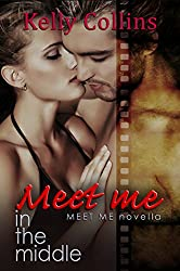 Meet Me In the Middle: Meet Me Novella (A Meet Me Romance Novella Book 3)