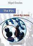 Pirc: Move by Move (Everyman Chess)