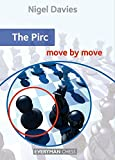 Pirc: Move By Move (everyman Chess)-Nigel Davies