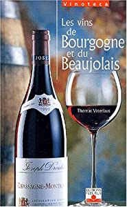 Hardcover Les Vins de Bourgogne et de Beaujolais [French] Book