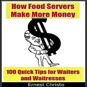 How Food Servers Make More Money Audiobook