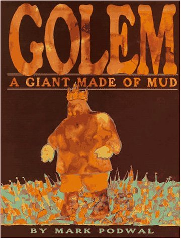 The Golem: The Giant Made of Mud