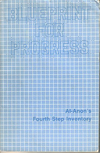 Buy blueprint for progress al-anon's fourth step inventory