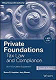 Private Foundations: Tax Law and Compliance, Fourth Edition 2017 Cumulative Supplement (Wiley Nonprofit Authority)