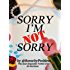 Sorry I'm Not Sorry 1
