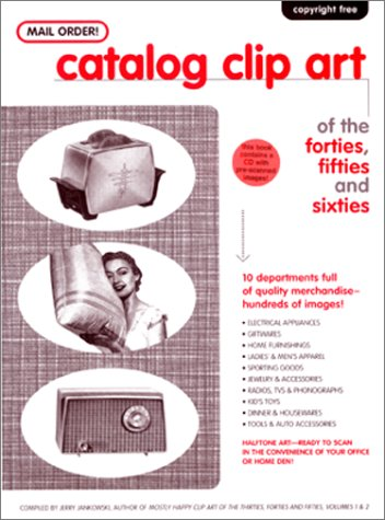 Mail Order! Catalog Clip Art of the Forties, Fifties and Sixties for $<!--$32.65-->