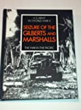 img - for Seizure of the Gilberts and Marshalls (U.S. Army in World War II, The War in the Pacific) book / textbook / text book