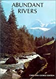 Abundant Rivers, Dan George, 0919654193